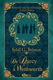 De Darcy à Wentworth - Sybil G. Brinton